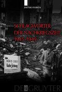 Schlagwörter der Nachkriegszeit 1945-1949