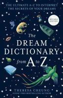 The Dream Dictionary from A to Z [Revised edition]: The Ultimate A–Z to Interpret the Secrets of Your Dreams ebook