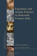 Literature and Artistic Practice in Sixteenth-Century Italy