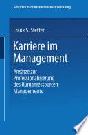 Karriere im Management  : Ansätze zur Professionalisierung des Humanressourcen-Managements