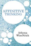 Affinitive Thinking