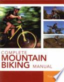 Complete Mountain Biking Manual