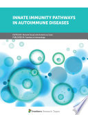 Innate Immunity Pathways in Autoimmune Diseases