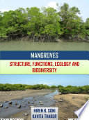 Mangroves  Structure  Functions  Ecology and Biodiversity Book