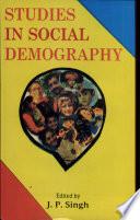 Studies in Social Demography