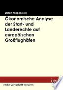 """™konomische Analyse der Start- und Landerechte auf europ""""ischen Groáflugh""""fen"""