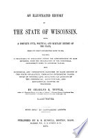 An Illustrated History of the State of Wisconsin