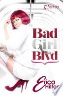 Bad Girl Blvd - Part 1