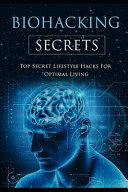 Biohacking Secrets Book