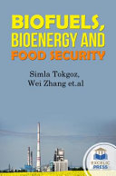 Biofuels  Bioenergy and Food Security