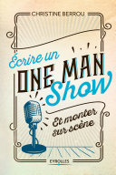 Pdf Ecrire un one-man-show et monter sur scène Telecharger