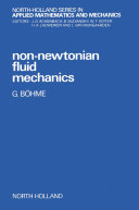 Non-Newtonian Fluid Mechanics