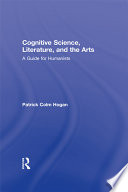 Cognitive Science  Literature  and the Arts