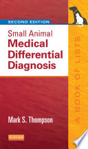 Cover of Small Animal Medical Differential Diagnosis