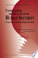 Understanding the Many Faces of Human Security