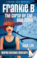Frankie B   The Curse of the Blue Moon