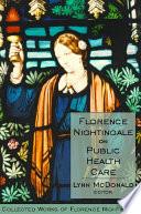 Florence Nightingale on Public Health Care