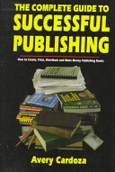 The Complete Guide to Successful Publishing
