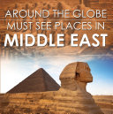 Around The Globe - Must See Places in the Middle East Pdf/ePub eBook
