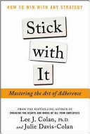 Stick with It  Mastering the Art of Adherence