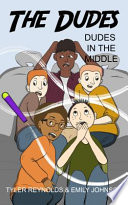 Dudes in the Middle Book PDF