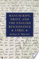 Manuscript Print And The English Renaissance Lyric