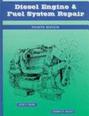Diesel Engine and Fuel System Repair