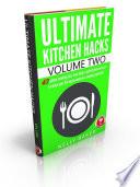 Ultimate Kitchen Hacks   volume 2