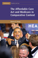 The Affordable Care Act and Medicare in Comparative Context