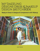 My Dazzling Designs Dress   Makeup Design Sketchbook