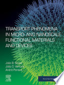 Transport Phenomena in Micro  and Nanoscale Functional Materials and Devices