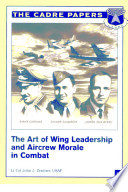 The art of wing leadership and aircrew morale in combat