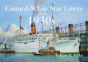 Pdf Cunard-White Star Liners of the 1930s