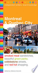 Montreal and Quebec City Colourguide