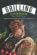 Grilling Cookbook You Must Have