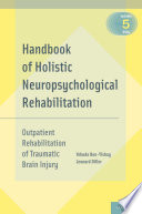 Handbook of Holistic Neuropsychological Rehabilitation