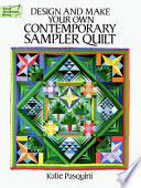 Design and Make Your Own Contemporary Sampler Quilt Book PDF