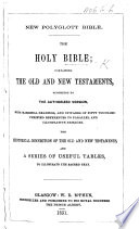 New Polyglott Bible The Holy Bible With Marginal Readings And References To Parallel Passages Etc The Preface Signed T P
