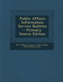 Public Affairs Information Service Bulletin Primary Source Edition