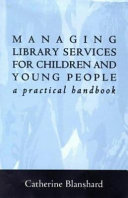 Managing Library Services for Children and Young People Book