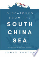 Dispatches from the South China Sea