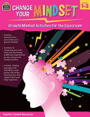 Change Your Mindset  Growth Mindset Activities for the Classroom  Gr  1 2