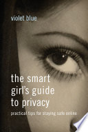 The Smart Girl S Guide To Privacy