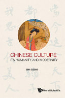 Pdf Chinese Culture: Its Humanity And Modernity
