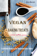 Vegan Baking Treats