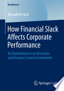 How Financial Slack Affects Corporate Performance PDF Book