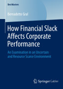 How Financial Slack Affects Corporate Performance