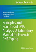 Principles and Practices of DNA Analysis: A Laboratory Manual for Forensic DNA Typing