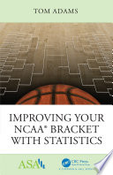 Improving Your NCAA® Bracket with Statistics