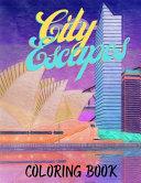 City Escapes Coloring Book Book
